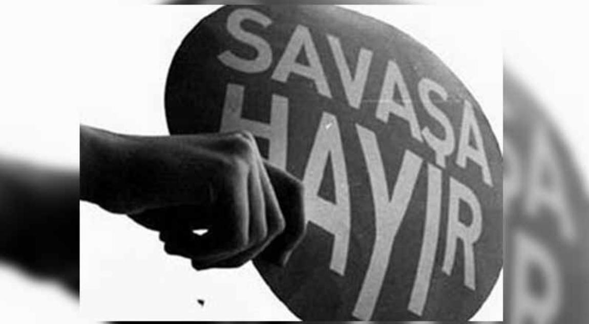 """""""SAVAŞA HAYIR"""" DEMEK"""