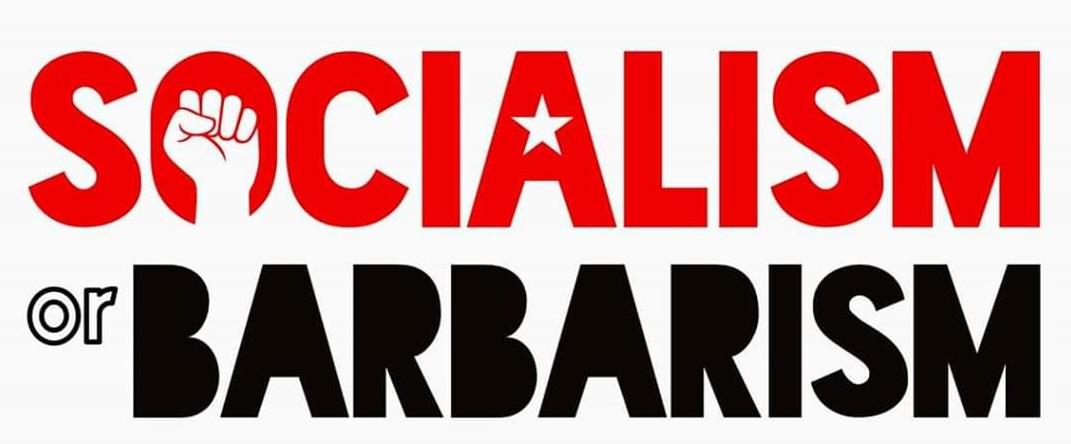 Dünyayı Değiştirebilmenin Tek Yolu, Sosyalizm İçin Savaşmaktır!